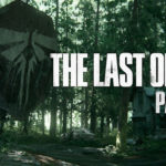 The Last Of Us Is Getting A Sequel
